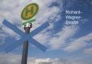 Keine Haltestellen Richard-Wagner-Straße mehr